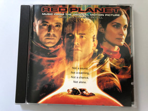 Red Planet (Music From The Original Motion Picture) / Music by Graeme Revell / Not a sound, Not a warning, Not a chance, Not alone. / PANGÆA ‎Audio CD 2000 / 520 055-2