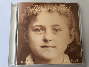Teljesen a Tied - Totus Tuus / Audio CD 1997 / EK 6