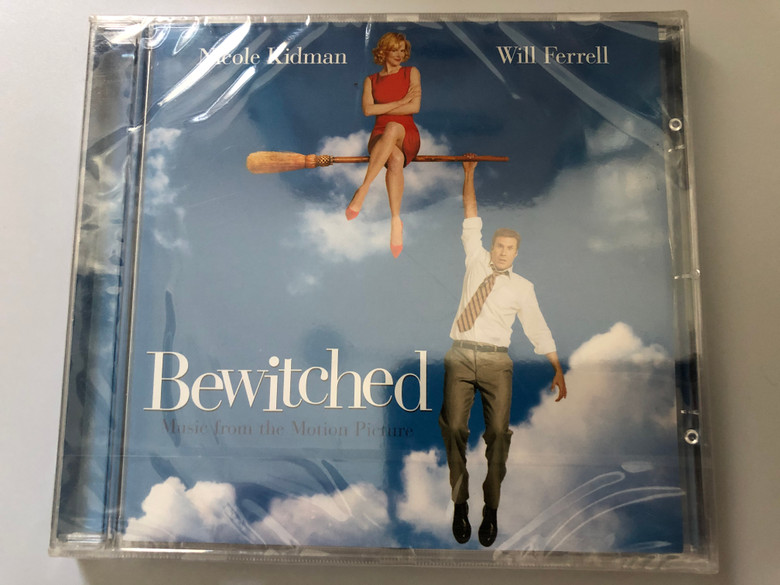 Nicole Kidman, Will Ferrell - Bewitched: Music From The Motion Picture / Sony BMG Music Entertainment Audio CD 2005 / 82876724202000
