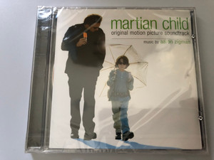 Martian Child (Original Motion Picture Score) / Music by Aaron Zigman / Sony Classical Audio CD 2007 / 88697108892