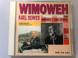 Wimoweh - Karl Denver / The Karl Denver Trio, Wimoweh / Rock In Box Records Audio CD 1999 / RIB CD 054