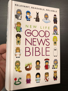 New Life - Good News Bible / Relevant, Readable, Reliable / British Bible Society - Harper-Collins / For teenagers- 12 years and up (9780007284290)