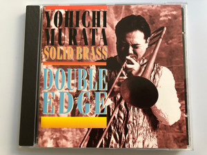 Yoichi Murata Solid Brass ‎– Double Edge / JVC Audio CD 1996 / JVC 9005-2
