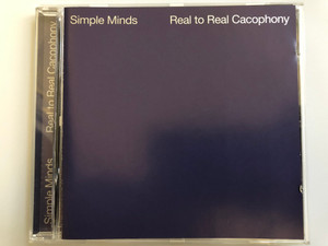 Simple Minds – Real To Real Cacophony / Disky Audio CD 1996 / VI 874782