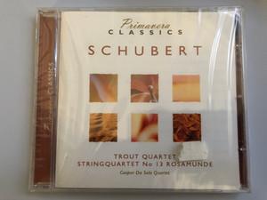 Primavera Classics / Schubert - Trout Quartet, Stringquartet No. 13 Rosamunde / Caspar Da Salo Quartet / Luxury Multimedia Audio CD 2006 / 3516122