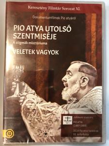 L'ultima S. Messa di Padre Pio DVD 1997 Pio atya utolsó szentmiséje / Dokumentumfilmek Pio atyáról / A stigmák misztériuma / Keresztény Filmtár Sorozat XI / Jubileumi kiadvány - 2018 Pio atya halálának 50, évfordulója / Etalon film