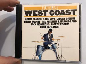 Atlantic Jazz West Coast / Conte CandolI & Lou Levy, Jimmy Giuffre, Shelly Manne, Red Mitchell & Harold Land, Jack Montrose, Shorty Rogers, Eddie Safranski / Atlantic Audio CD 1986 / 781 703-2