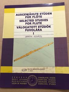 Selected Studies for flute - Válogatott etűdök fuvolára I / Bántai - Kovács / Editio Musica Budapest Z.8591 / Ausgewählte Etüden für flöte (9790080085912)