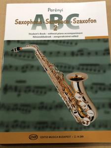 Saxophone ABC 2 - Saxophon - Szaxofon ABC 2 - Perényi / Student's Book - without piano accompaniment / Növendékeknek - zongorakíséret nélkül / Editio Musica Budapest Z.14299 (9790080142998)