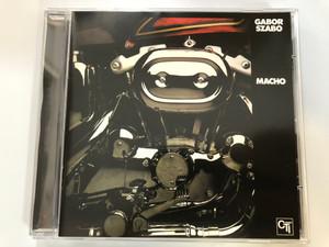 Gabor Szabo - Macho / Sony Music Audio CD 2003 / Eric Gale, Bob James, Ian Underwood piano, Harvey Mason drums, Tom Scott tenor sax, Jon Faddis trumpet / CTI group (5099751280125)