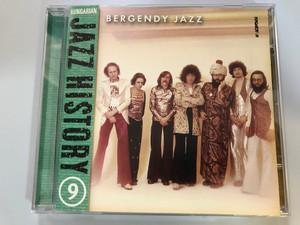 Bergendy Jazz - Hungarian Jazz History 9 / Hungaroton Audio CD 2002 / At last, Kék fény, Natural Thing to do, Reciprok Akkordok / Recorded in 1964 (5991817111926)