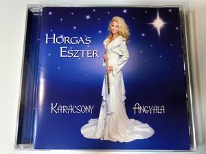 Horgas Eszter - Karácsony Angyala / Sony Music Audio CD 2009 / Christmas Angel - Classic Christmas songs (886976020521)