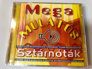 Mega Mulatós Sztárnóták / Roma csávó, Rendőrbácsik, Vörös bort ittam, Nyisd ki babám / Hungarian Folk party songs / Audio CD (5997915199538)