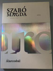 "Álarcosbál - Szabó Magda / Hungarian language novel - ""Masquerade"" / 8th edition / Móra Könyvkiadó 2018 / Paperback (9789634159056)"