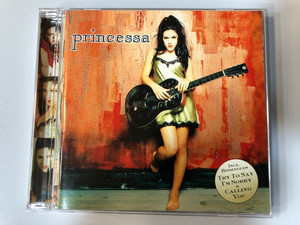 Princessa / Incl. Hitsingles: Try To Say I'm Sorry & Calling You / EastWest ‎Audio CD 1997 / 0630-16653-2