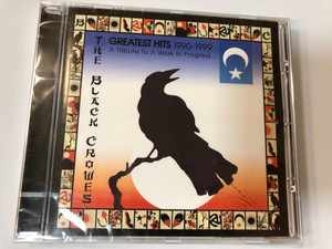 The Black Crowes – Greatest Hits 1990-1999 (A Tribute To A Work In Progress...) / Columbia Audio CD 2000 / 88697146392