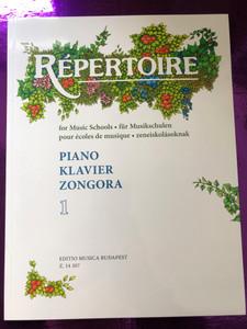Repertoire for Music Schools - Piano 1 / Répertoire zeneiskoláknak - Zongora 1 / Editio Musica Budapest Z. 14 207 / Paperback / für Musikschulen - Klavier 1 (9790080142073)