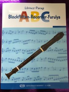 Recorder ABC - Furulya ABC - Lőrincz-Paragi / Editio Musica budapest 2020 - Z. 14 090 / Blockflöten-ABC für C-Sopranblockflöte / Paperback (9790080140901)
