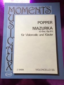 Popper - Mazuka (C-Dur, Op. 51) für Violoncello und Klavier by Árpád Pejtsik / Editio Musica Budapest / Z. 13634 / Violoncello/23 / Moments Musicaux / Gordonka Sorozat (Z. 13634)