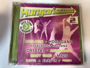 Hungarissimo 2 - Még több slágerrel! / Bon-bon, Hooligans, Crystal, Baby Gabi, Éliás Jr. / Private Moon Audio CD 2008 / PMR 2349682 (5099923496828)