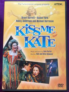 Kiss me Kate - The Musical DVD 2003 / Directed by Chris Hunt / Music & Lyrics by Cole Porter / Starring: Brent Barrett, Rachel York, Nancy Anderson (5450270008445)