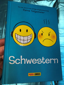 Schwestern by Raina Telgemeier / Mit Farben von (Coloured by) Branden Lamb / Panini Comic Books 2014 / Hardcover / Sisters - German language comic book (9783957983015)