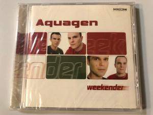Aquagen – Weekender / Dos Or Die Recordings Audio CD 2002 / 333.0906.2