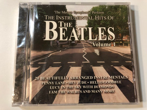 The Mersey Symphonia Perform – The Instrumental Hits Of The Beatles, Volume 1/ 20 Beautifully Arranged Instrumentals: Penny Lane, Hey Jude, Hello Goodbye, Lucy In The Sky With Diamonds / Musicbank Audio CD 2000 / APWCD1042