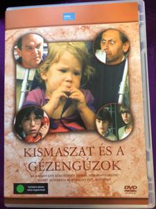 Kismaszat és a Gézengúzok DVD 1984 / Directed by: Markos Miklós / Starring: Ságody Bence, Jávor Zsófi, Pálok Sándor, Csöre Gábor, Bodrogi Gyula (5999552530453)