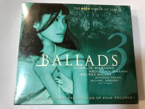 Ballads 3 / Charlie Mariano, Abdullah Ibrahim, Melissa Walker, Antonio Farao, Michael Gregory and others / CD ''Ballads'' & Complete Catalog Of Enja Records / Enja Records Audio CD 2002 / ENJ-9450 2