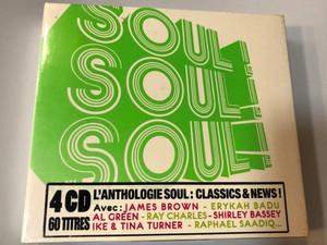 Soul! Soul! Soul! / L'Anthologie Soul: Classics & News!, Avec: James Brown, Erykah Badu, Al Green, Ray Charles, Shirley Bassey, Ike & Tina Turner, Raphael Saadiq... / Wagram Music 4x Audio CD 2009 / 3142662