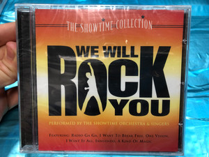The Showtime Collection / We Will Rock You - Performed by The Showtime Orchestra & Singers / Featuring: Radio Ga Ga, I Want To Break Free, One Vision, I Want It All, Innuendo, A Kind Of Magic / Prism Leisure Audio CD / PLATCV 8326