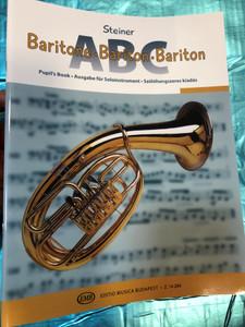 Baritone ABC - Bariton ABC by Steiner Ferenc / Pupil's book / Szólóhangszeres kiadás / Editio Musica Budapest 2018 - Z. 14 284 / Paperback (9780080142844)