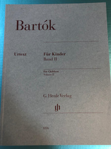 Bartók - Für Kinder Band II - For Children Volume II by László Vikárius - Vera Lampert / G. Henle Verlag - Editio Musica Budapest / HN 1226 (9790201812267)