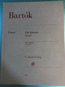 Bartók - Für Kinder Band I - For Children Volume I by László Vikárius - Vera Lampert / G. Henle Verlag - Editio Musica Budapest / Urtext edition / HN 1225 (9790201812250)