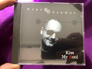Roger Chapman – Kiss My Soul / Essential Audio CD 1996 / ESS CD 382