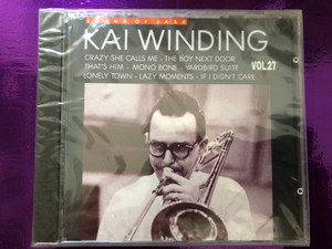 Sound Of Jazz / Kai Winding - Vol. 27 / Crazy She Calls Me, The Boy Next Door, That's Him, Mono Bone, Yardbird Suite, Lonely Town, Lazy Moments, If I Didn't Care / Galaxy Music Audio CD 1994 / 3886272