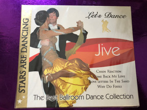 Let's Dance - Stars Are Dancing - Jive / The Best Ballroom Dance Collection / Chain Reaction, Come Back Me Love, Love Letters In The Sand, Why Do Fools / LMM Audio CD 2006 / 2048112