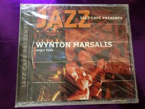 Jazz Café Presents - Wynton Marsalis – Angel Eyes / Galaxy Audio CD 2001 / 3899312