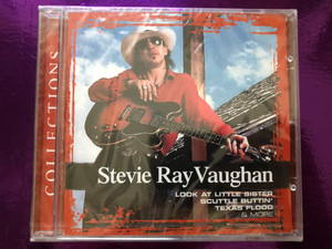 Stevie Ray Vaughan – Collections / Look At Little Sister, Scuttle Buttin', Texas Flood & More / Sony BMG Music Entertainment Audio CD 2005 / 82876702132