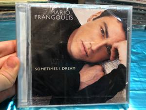 Mario Frangoulis – Sometimes I Dream / Odyssey Audio CD 2002 / SK 87873