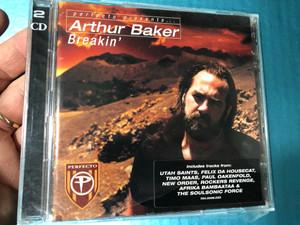 Arthur Baker - Breakin' / 2CD / Includes Tracks from Utah Saints, Felix da Housecat, Timo Maas, Paul Oakenfold, Afrika Bambaataa / PerfalB06CD (5039236005126)