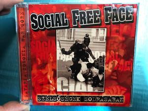 Social Free Face - Szélsőségek Sodrásában / Nem a mi harcunk, Elég volt, Napról Napra, Mindentől megfosztva / SFF Audio CD 2004 / Taifuu records (SFF-CD)
