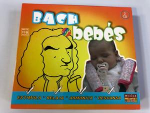 Bach bebes - Estimula, Relaja, Armoniza, Descansa / Musica Ninos 2x Audio CD 2008 / INF121