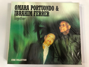 Omara Portuondo & Ibrahim Ferrer – Together / Cuba Collection / Havana Nites Audio CD 2004 / HN003