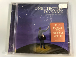 Unexpected Dreams - Songs From The Stars / Pop Songs To Dream With / Rhino RecordsAudio CD 2006 / 8122-73328-2