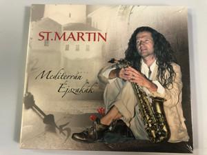 St.Martin – Mediterrán Éjszakák / Tom-Tom Records Audio CD 2008 / TTCD110