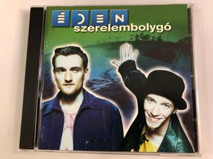 Éden – Szerelembolygó / Zebra Audio CD 2001 / 014 490-2