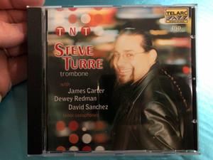 TNT - Steve Turre (trombone) - With James Carter, Dewey Redman, David Sanchez (tenor saxophones) / Telarc Audio CD 2001 / CD-83529