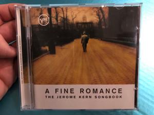 A Fine Romance: The Jerome Kern Songbook / Verve Records Audio CD 1994 / 523 827-2